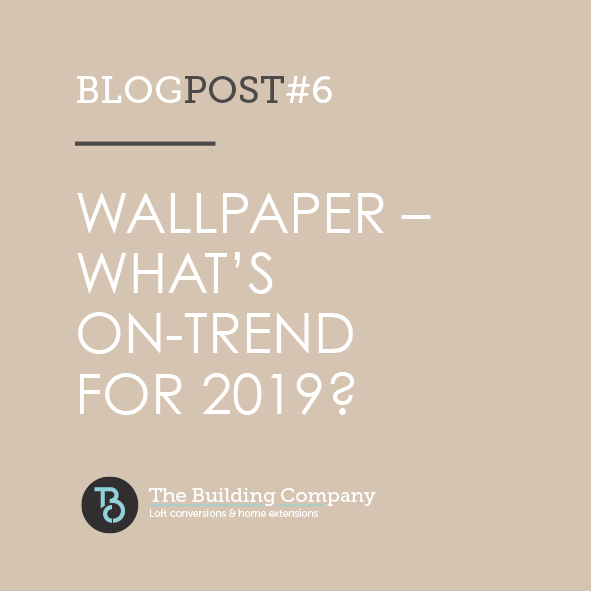 Wallpaper - what's on trend for 2019