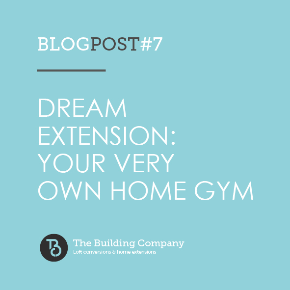 Dream extension - your very own home gym