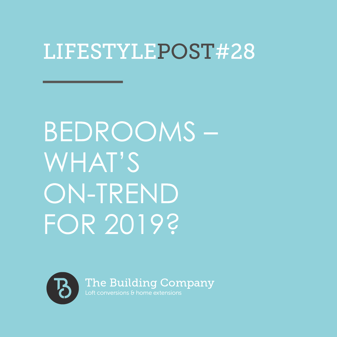 Bedrooms – what's on-trend in North London and East Finchley for 2019?