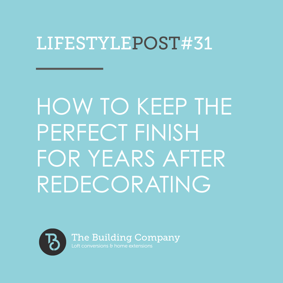 How to keep the perfect finish for years after redecorating in North London, Enfield and East Finchley
