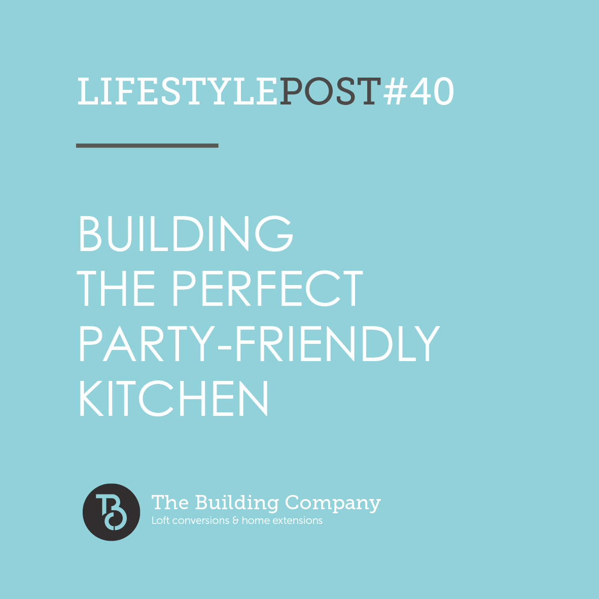 Building the perfect party-friendly kitchen in East Finchley and North London
