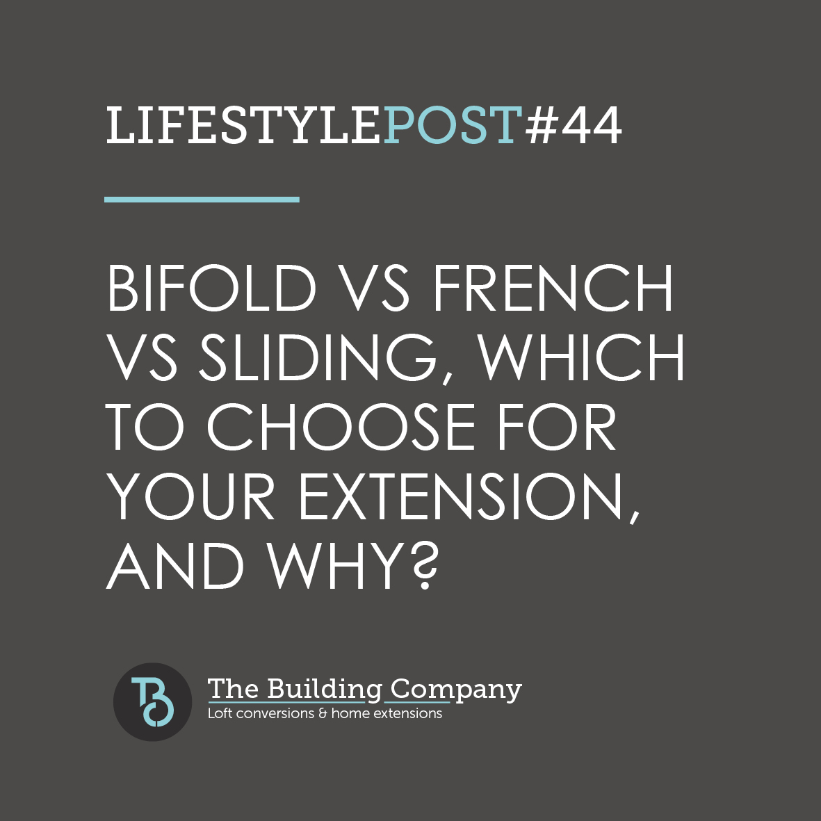 Bi-fold vs French vs sliding – which to choose for your extension, and why?
