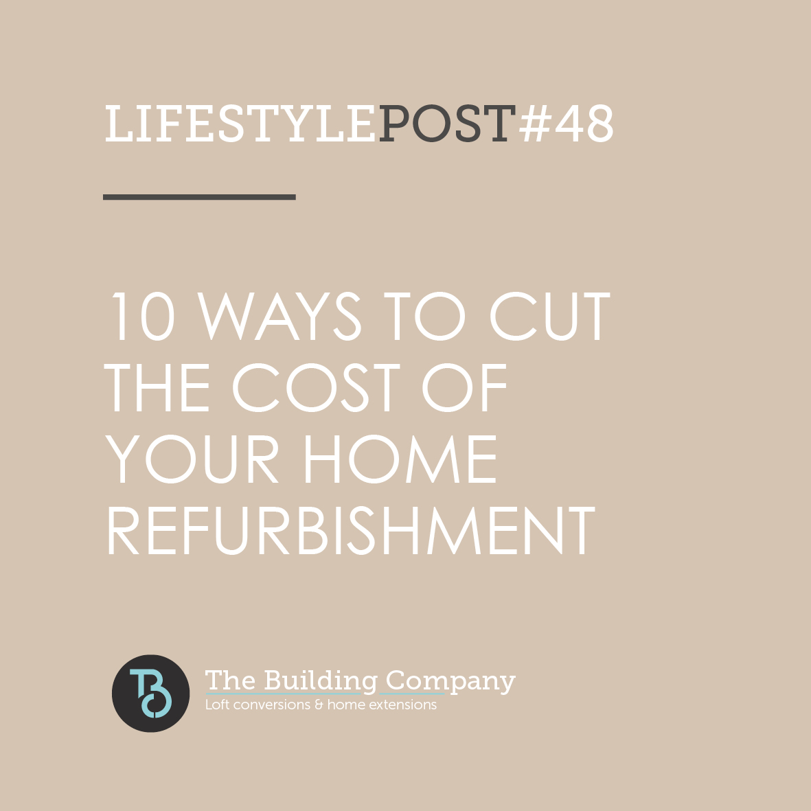 10 ways to cut the cost of your home refurbishment in East Finchley
